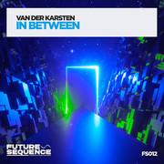 VAN DER KARSTEN - In Between (Future Sequence/Planet Punk/KNM)