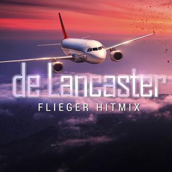 DE LANCASTER - Flieger Hitmix (Music Television)