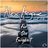 ALEX MEGANE FEAT. CVB - Für Die Ewigkeit (Mental Madness/KNM)