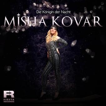 MISHA KOVAR - Die Königin Der Nacht (Fiesta/KNM)