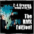 2-4 GROOVES - Writing On The Wall (St.Elmo's Fire) (Get Freaky!/Pulsive Media/Kontor New Media/Music Mail)
