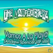THE VAMPROCKERZ - Vamos A La Playa (Andrew Spencer VIP Mix) (Mental Madness/KNM)