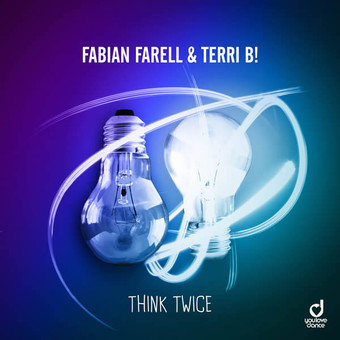 FABIAN FARELL & TERRI B! - Think Twice (You Love Dance/Planet Punk/KNM)