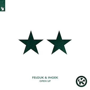 FELGUK & INGEK - Open Up (Armada/Kontor/KNM)