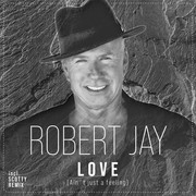ROBERT JAY - Love (Ain't Just A Feeling) (Splash-tunes/A 45/KNM)