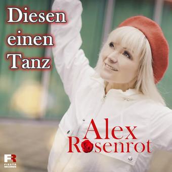 ALEX ROSENROT - Diesen Einen Tanz (Fiesta/KNM)