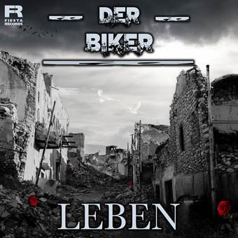 DER BIKER - Leben (Fiesta/KNM)