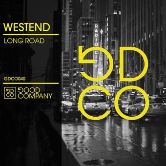 WESTEND - Long Road (Good Company)