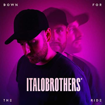ITALOBROTHERS - Down For The Ride (Virgin/Universal/UV)