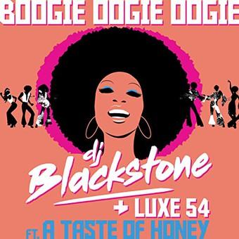 DJ BLACKSTONE & LUXE 54 FEAT. A TASTE OF HONEY - Boogie Oogie Oogie (ZYX)