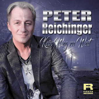 PETER REICHINGER - Kein Weg Zu Weit (Fiesta/KNM)