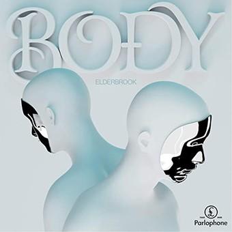 ELDERBROOK - Body (Parlophone UK/Warner)