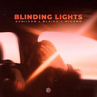 SVNIIVAN x BLAIKZ x MICANO - Blinding Lights (Future House Cloud)