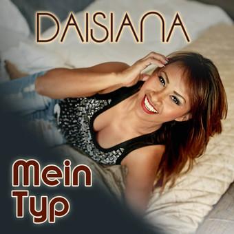 DAISIANA - Mein Typ (Herz7)