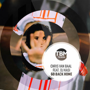 CHRIS VAN BAAL FEAT. DJ KASI - Go Back Home (TB Media/KNM)