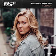 BLAIKZ FEAT. RENEE ROSE - I Candy (Chapter Eight)