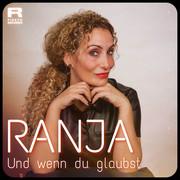 RANJA - Und Wenn Du Glaubst (Fiesta/KNM)