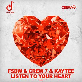 FSDW & CREW 7 & KAYTEE - Listen To Your Heart (Andorfine)