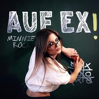 MINNIE ROCK - Auf Ex! (Promillo Musica)