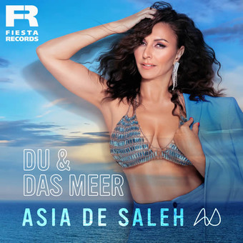 ASIA DE SALEH - Du & Das Meer (Fiesta/KNM)