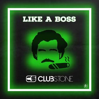 CLUBSTONE - Like A Boss (Fadersport/KNM)