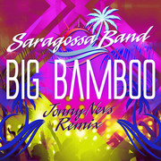 SARAGOSSA BAND - Big Bamboo (Jonny Nevs Remix) (ZYX)