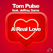TOM PULSE FEAT. JEFFREY SAMS - A Real Love (Mental Madness/KNM)
