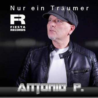 ANTONIO P. - Nur Ein Träumer (Fiesta/KNM)