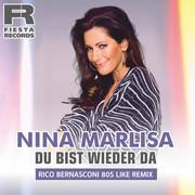 NINA MARLISA - Du Bist Wieder Da (Fiesta/KNM)