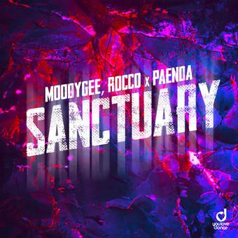 MOODYGEE, ROCCO x PAENDA - Sanctuary (You Love Dance/Planet Punk/NITRON music/Sony)