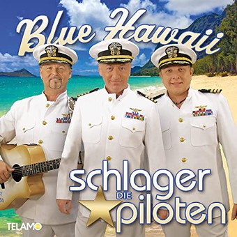 DIE SCHLAGERPILOTEN - Aloha (Telamo/Warner)