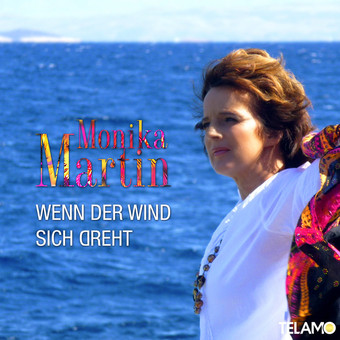MONIKA MARTIN - Wenn Der Wind Sich Dreht (Telamo/Warner)