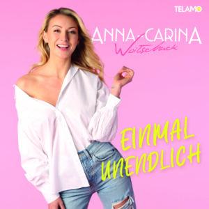 ANNA-CARINA WOITSCHAK - Einmal Unendlich (Telamo/Warner)