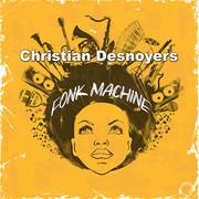 CHRISTIAN DESNOYERS - Fonk Machine (Mental Madness/KNM)