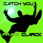 FRANK CLARCK - Catch You (C 47/A 45/KNM)