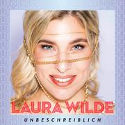LAURA WILDE - Unbeschreiblich (DA Music)
