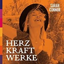 SARAH CONNOR - Alles In Mir Will Zu Dir (Polydor/Universal/UV)