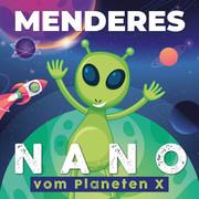 MENDERES - Nano (Vom Planeten X) (Label030/A 45/KNM)