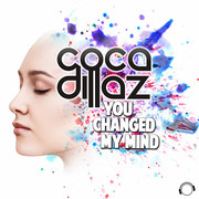COCA DILLAZ - You Changed My Mind (Mental Madness/KNM)