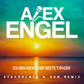 ALEX ENGEL - Ich Bin Nicht Der Beste Tänzer (Strandkorb & Sun Remix) (Xtreme Sound)
