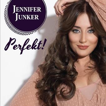 JENNIFER JUNKER - Perfekt! (3w.Records)