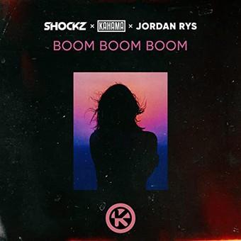 SHOCKZ x KAHAMA x JORDAN RYS - Boom Boom Boom (Kontor/KNM)