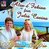 ALEX D'FABIAN FEAT. JULIA CASINA - Amore Mio (Fiesta/KNM)