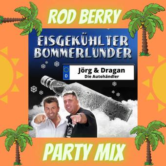 JÖRG & DRAGAN (DIE AUTOHÄNDLER) - Eisgekühlter Bommerlunder (Rod Berry Party Mix) (Fiesta/KNM)