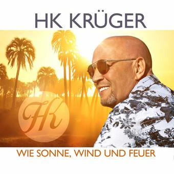 HK KRÜGER - Wie Sonne, Wind Und Feuer (Jockey Music)
