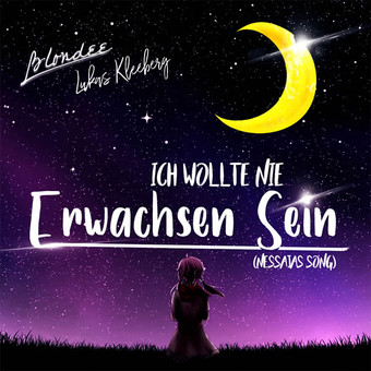 BLONDEE x LUKAS KLEEBERG - Ich Wollte Nie Erwachsen Sein (Nessajas Song) (Global Basss One/Polydor/Universal/UV)