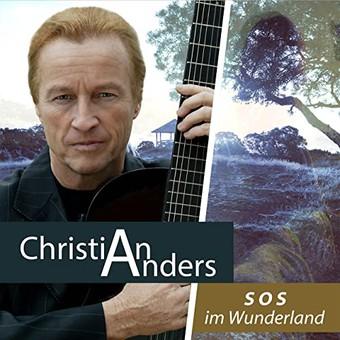 CHRISTIAN ANDERS - SOS Im Wunderland (3select)