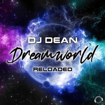 DJ DEAN - Dreamworld Reloaded (Mental Madness/KNM)