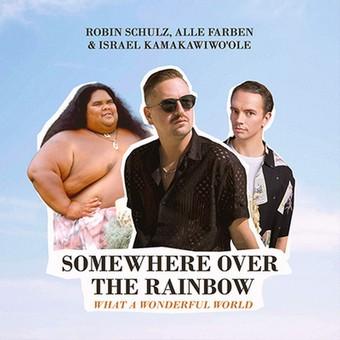 ROBIN SCHULZ & ALLE FARBEN & ISRAEL KAMAKAWIWO'OLE - Somewhere Over The Rainbow / What A Wonderful World (Warner)