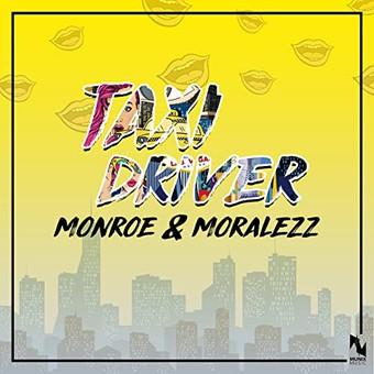 MONROE & MORALEZZ  - Taxi Driver (Munix)